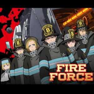 Fire Force Figures